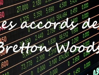 Les accords de Bretton woods